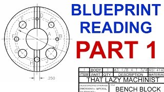 MACHINE SHOP LESSON 4, BLUEPRINT READING PART 1 Marc L'Ecuyer(Part 1 of the FOURTH video of a series of videos presenting a free online machine shop program (lessons) for novice machinists. More specifically, this video ..., 2014-11-25T14:55:38.000Z)