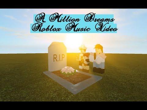 A Million Dreams - Roblox Music Video