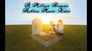 Download Lagu A Million Dreams - Roblox Music Video Mp3