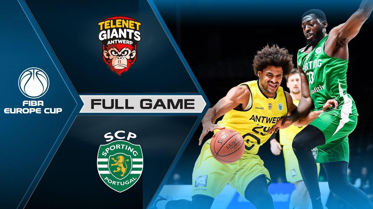 Telenet Giants Antwerp v Sporting CP | Full Game - FIBA Europe Cup 2021-22