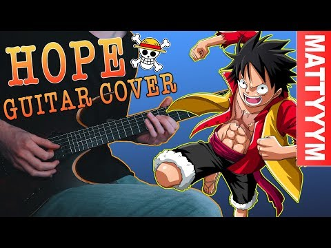 BEAUTIFUL Guitar Cover of HOPE from One Piece!
