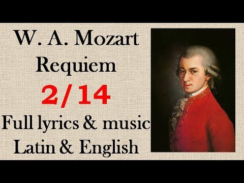 2/14 Mozart - Requiem - II. Kyrie. Full Latin & English lyrics