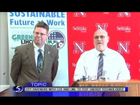 NEWS CONFERENCE:   City of Lincoln Nebraska  Partners with LES & UNL to test Energy Technologies