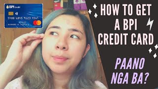 HOW TO APPLY FOR A BPI CREDIT CARD