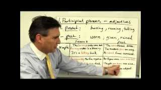 Phrases part 2 (participial, gerund and infinitive phrases)