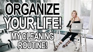 ORGANIZE YOUR LIFE! SUMMER CLEANING ROUTINE!