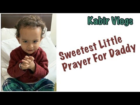 sweetest-little-prayer-for-daddy-|-kabirvlogs