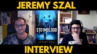 Author Interview with Jeremy Szal   Stormblood