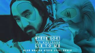 Download Steve Aoki - Lie To Me feat. Ina Wroldsen (Blue Brains Steve Aoki Remix) [Ultra Music] Mp3 and Videos