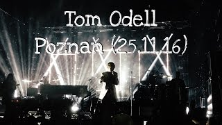 Tom Odell - Live in Poznań (25.11.16)