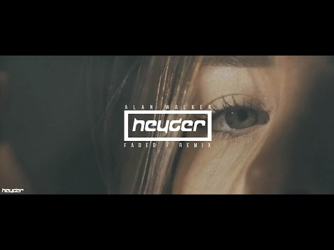Alan Walker - Faded (Heyder Remix)