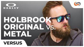 Oakley Holbrook vs. Holbrook Metal | SportRx