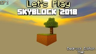 Minecraft: Skyblock 2018 Bedrock Edition Let's Play[Ep 1]