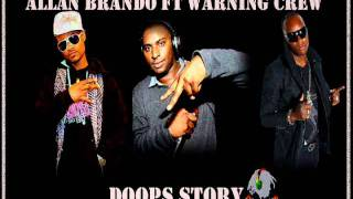 Allan Brando Ft Warning Crew - Doops Story