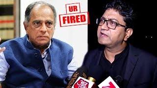 Prasoon Joshi's Reaction On Finally Removing Censor Board Chief Pahlaj Nihlani & Replacing Him