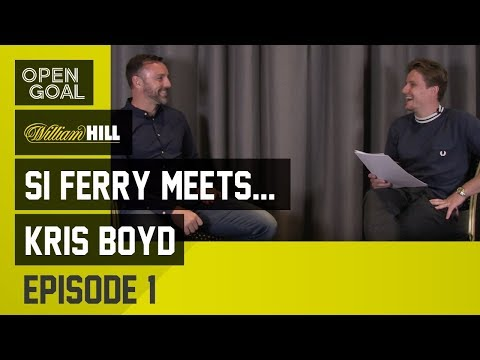 Si Ferry Meets...Kris Boyd Episode 1 - Kilmarnock Education, Move to Rangers, Problems under Le Guen