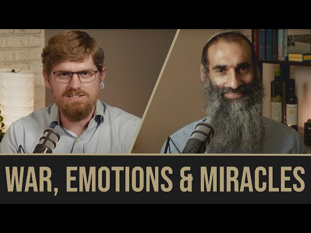 Beshalach - War, Emotions and Miracles!