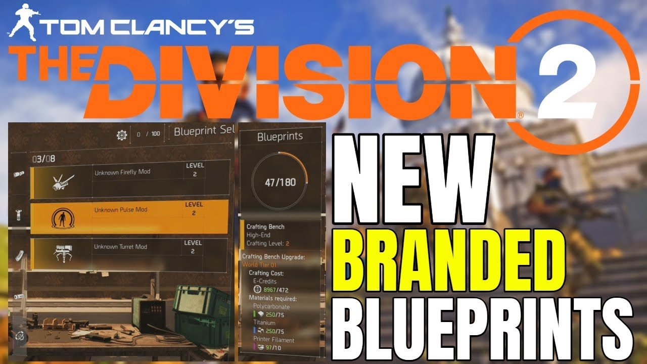 The Division 2 NEWS! BRANDED GEAR BLUEPRINTS, RECALIBRATION, MODS & MORE!