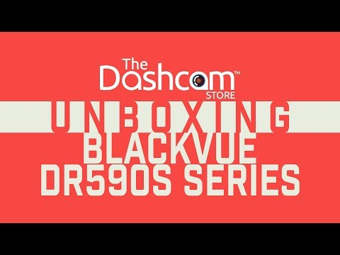 BlackVue Dr590-1CH and Dr590-2CH Unboxing and Comparison by The Dashcam Store
