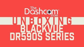 BlackVue DR590-1CH and DR590-2CH Unboxing and Comparison by The Dashcam Store™