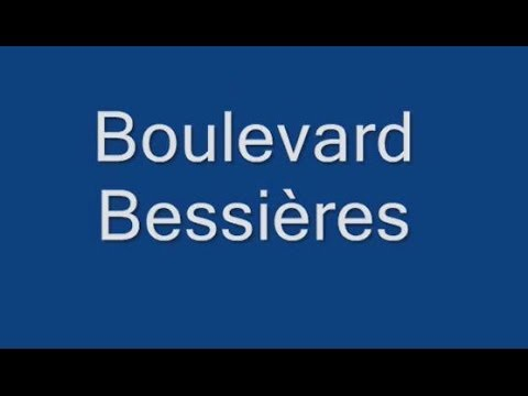 Boulevard Bessières Paris Arrondissement  17e