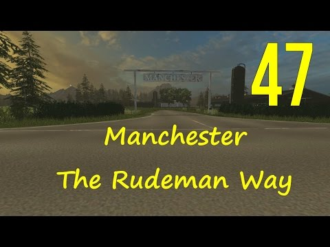 Farming Simulator 2015 Manchester Let's Play Ep 47