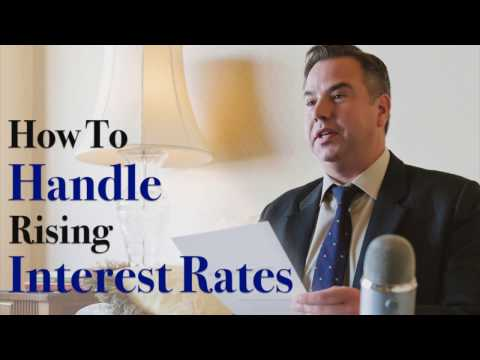 How to Handle Rising Interest Rates