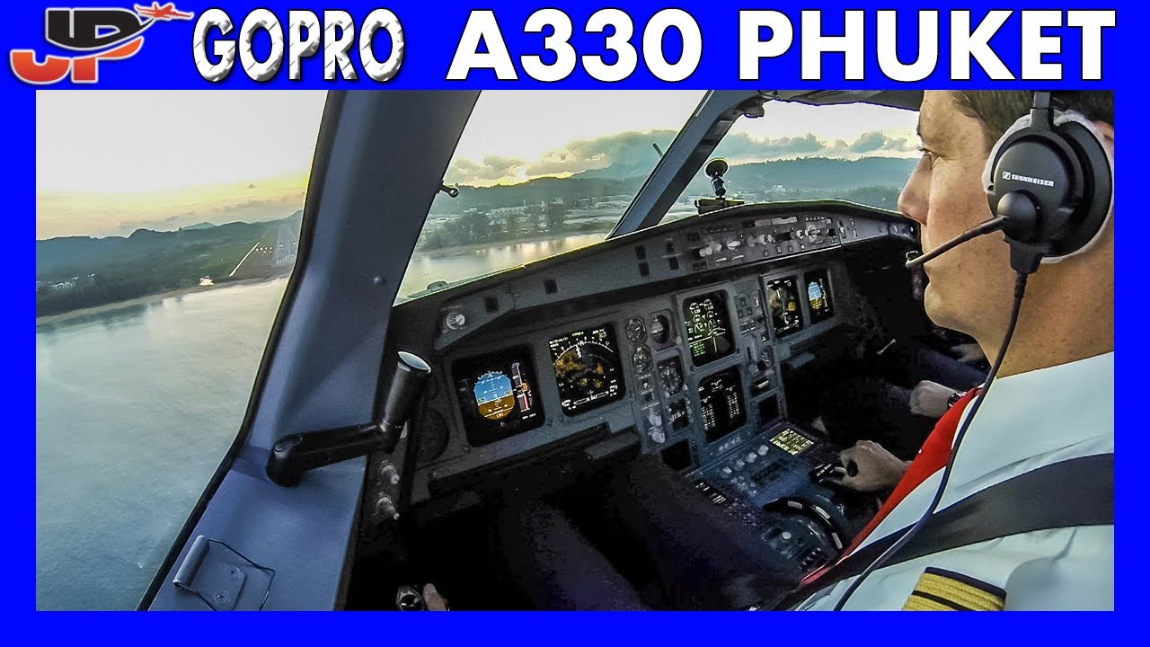 Airbus A330 landing at Phuket Thailand | Flight Deck GoPro View