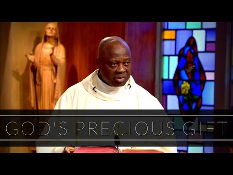 God's Precious Gift | Homily: Father Joseph Boafo