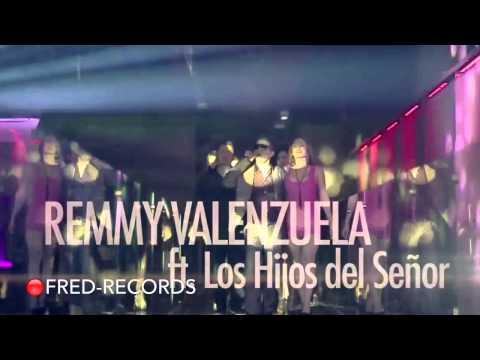 Remmy Valenzuela Ft. Los Hijos Del Señor - SHOT