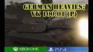 World of Tanks - German Heavies: VK 100.01 (P)