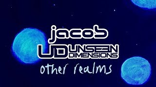 Unseen Dimensions & Jacob - Other Realms (Official Audio)