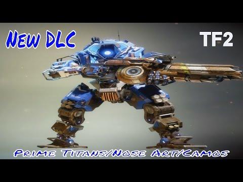 TITANFALL 2   New DLC Prime Titans / Nose Art / Camos