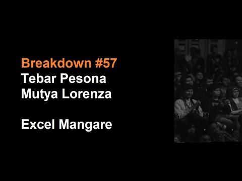 Breakdown #57 Tebar Pesona (Mutya Lorenza) - Excel Mangare