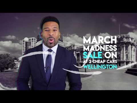 March Madness Sale - 2CheapCars Wellington!