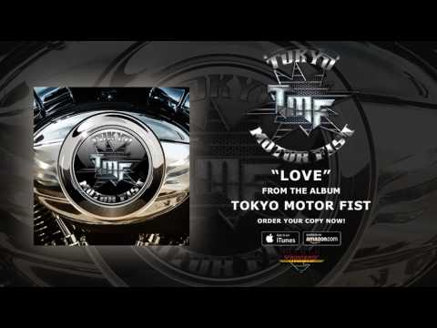 "Tokyo Motor Fist - ""Love"" (Official Audio)"