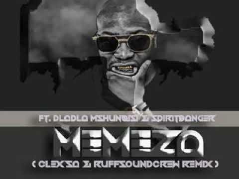 Memeza (Clex Sa & Ruffsoundcrew Gqom remix) 2k17