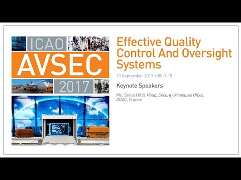 #AVSEC2017: Effective Quality Control and Oversight Systems