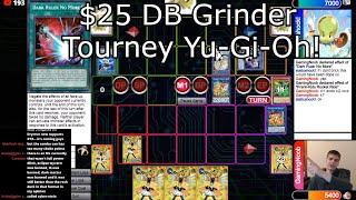 $25 DB Grinder Tourney Yu-Gi-Oh! 2021