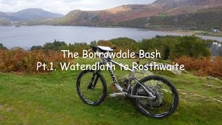 The Borrowdale Bash Pt 1
