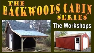THE BACKWOODS CABIN. Workshops, Updates and Embarking on a Dream.