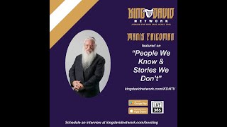 "Rabbi Manis Friedman featured on ""People We Know & Stories We Don't"""