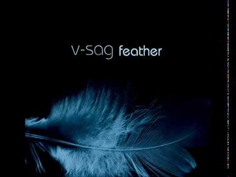 V-Sag feat. Alexandra McKay- Feather (Original Mix)