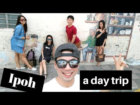 Ipoh a day trip - foods and places must go