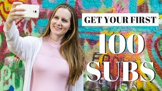 How to Get Your First 100 Youtube Subscribers!
