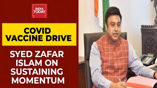 Download India's Covid Vaccination Drive: Can India Sustain Momentum? BJP MP Syed Zafar Islam Answer