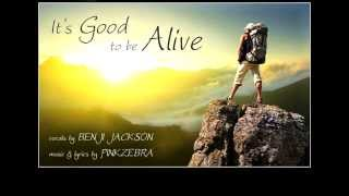 Uplifting Song For Videos Pinkzebra It S Good To Be Alive