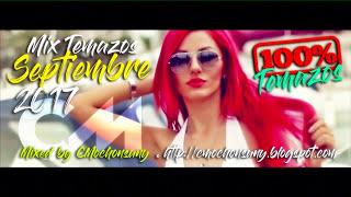 Sesión Septiembre 2017 (House Tropical & Electro Dance Mix) @CMochonsuny Los Mejores Temazos