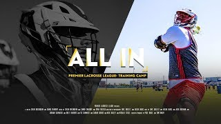 ALL IN: PLL Training Camp Documentary