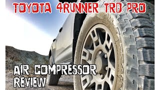 (Part25) (4K)  2017 4Runner TRD PRO Cement. CHEAP AIR Compressor Review!! Must See